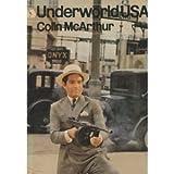 Underworld U.S.A, Colin McArthur, 0670019534
