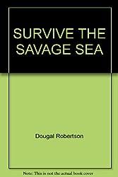 Survive the Savage Sea