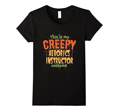Womens This is my Creepy Aerobics Instructor Costume Halloween Tee Medium Black