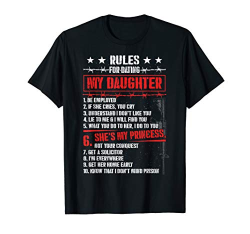 Rules For Dating My Daughter, Funny Dad Daughter Shirts