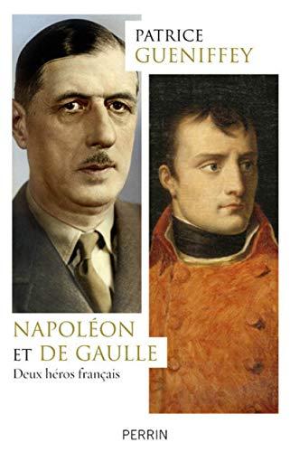 Napoléon Et De Gaulle - Deux Heros Francais French Edition