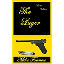 The Luger: The Most Iconic 9mm Ever Made