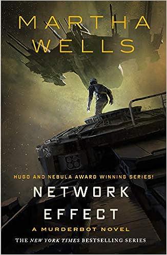 Network Effect: A Murderbot Novel