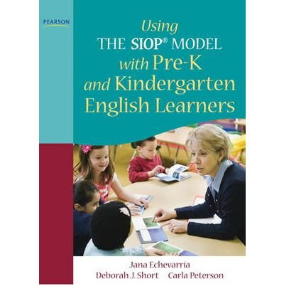 [(Using the SIOP Model with pre-K and Kindergarten English Learners)] [Author: Jana Echevarria] published on (March, 2011) ebook