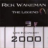 Rick Wakeman 2000 Live in... by Rick Wakeman