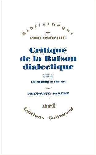 Jean-Paul Sartre - Critique de Raison Dialectique II