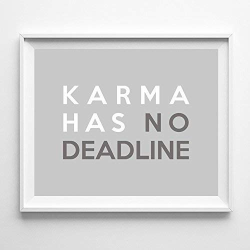 - Karma Has No Deadline Typography Poster Quote Wall Art Typographic Design Print Home Decor - Unframed