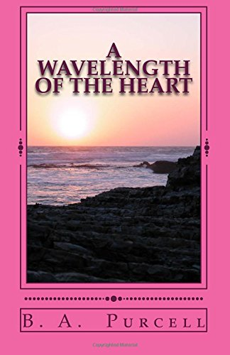 Download A Wavelength of the Heart PDF