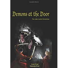 Demons At The Door: The Jake Lorde Chronicles
