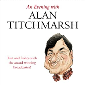 An Evening with Alan Titchmarsh Audiobook