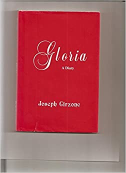 Gloria a Diary by Joseph F. Girzone (1-Apr-1991)