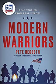 Modern Warriors: Real Stories from Real Heroes