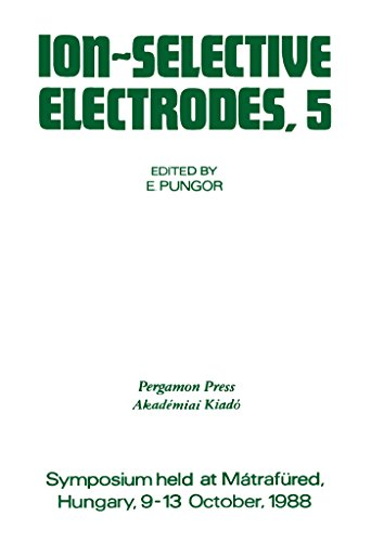 Ion-Selective Electrodes: Proceedings of the Fifth Symposium Held at Matrafured, Hungary, 9-13 October, -