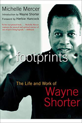 Footprints: The Life and Work of Wayne Shorter ()