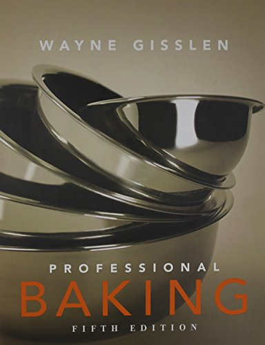Professional Baking 5th Edition College Version w/CD-ROM with Study Guide Visual Food Lover's Guide and Professional Bak