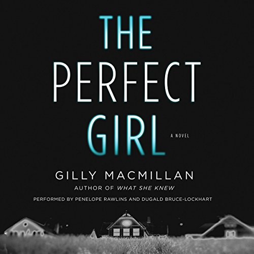 The Perfect Girl: A Novel Audiobook [Free Download by Trial] thumbnail