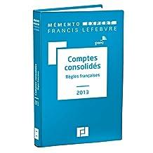MÉMENTO COMPTES CONSOLIDÉS 2013