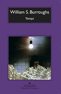 Yonqui par William S. Burroughs
