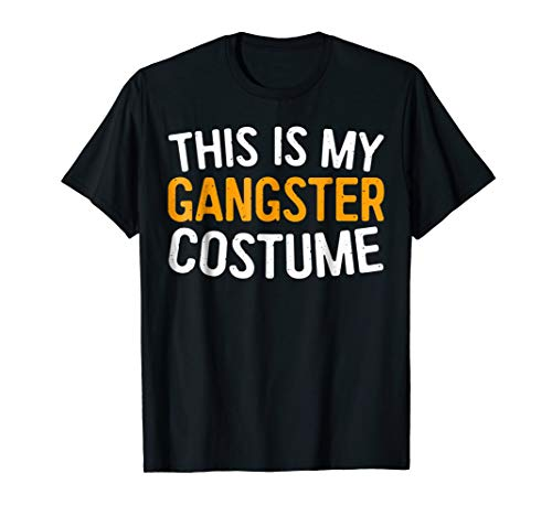 This Is My Gangster Costume T-Shirt Halloween Gift Shirt -