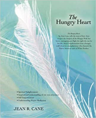 Meilleures ventes ebook download [The Hungry Heart] (By: Jean R Cane) [published: December, 2007] B016J75GSI PDF DJVU