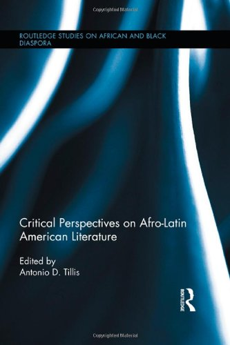 Search : Critical Perspectives on Afro-Latin American Literature (Routledge Studies on African and Black Diaspora)
