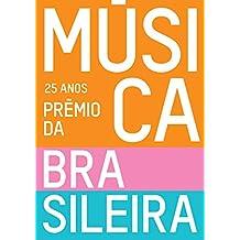 25 anos - Prêmio da Música Brasileira
