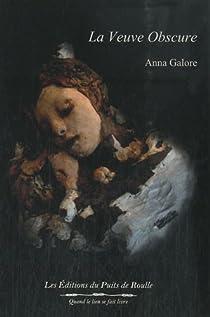 Le très lumineux secret, Tome 2 : La veuve obscure par Galore