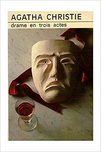 Drames en trois actes / Christie, Agatha / Réf: 28805 pdf