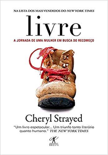 Capa do livro Livre, de Cheryl Strayed