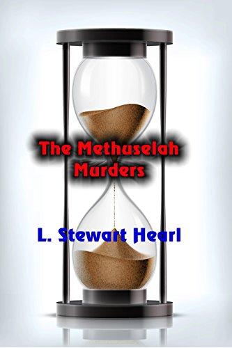 The Methuselah Murders by [Hearl, L. Stewart]