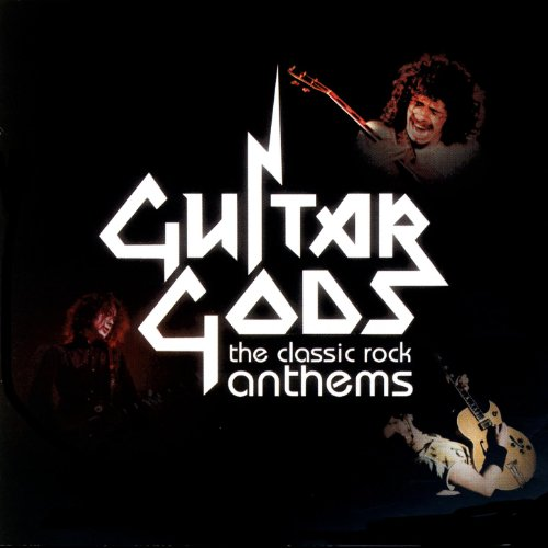 Guitar Gods: The Classic Rock ...