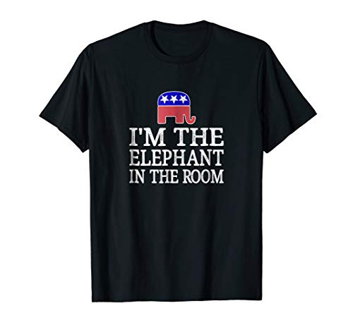 I'm The Elephant In The Room - Republican Conservative Shirt