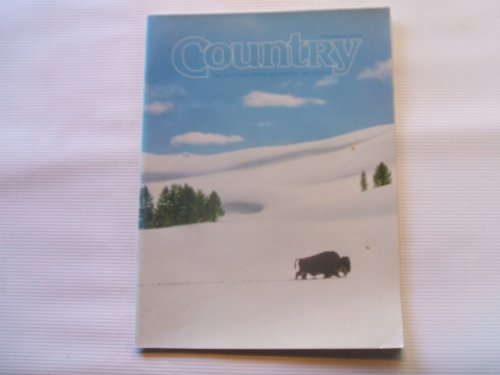 Country February - March 1993 (FOR THOSE WHO LIVE IN OR LONG FOR THE COUNTRY)