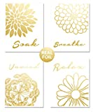Flower (4-Set) Gold Foil Wall Bathroom Art Home Decor Inspirational Motivational Toilet Bath Relax Breathe Soak Unwind Poster Sign Pictures Gift Prints Meditation UNFRAMED Minimalist Artwork (8x10)