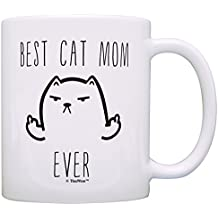 Funny Cat Gifts Best Cat Mom Ever Rude Cat Lovers Cat Memes Gift Coffee Mug Tea Cup White