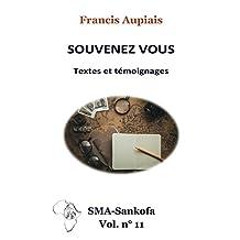 Souvenez vous: Textes et témoignages (SMA Sankofa t. 11) (French Edition)