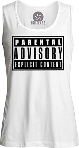 Big Texas Parental Advisory (Black) Womens Muscle Tank-Top T-Shirt, White, M