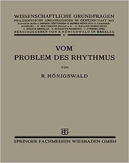 Vom Problem des Rhythmus: Eine Analytische Betrachtung über den Begriff der Psychologie
