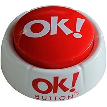Ok Button (Features 10 Hilarious Ok Phrases)