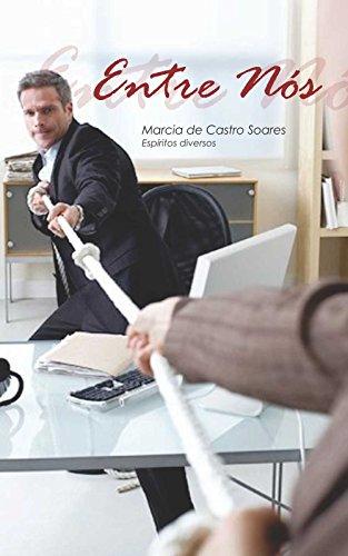 ENTRE NÓS (Portuguese Edition)
