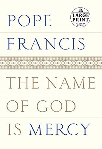 The Name of God Is Mercy (Random House Large Print) by Pope Francis (2016-01-12)
