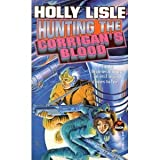 Hunting the Corrigan's Blood, Holly Lisle, 0671877682