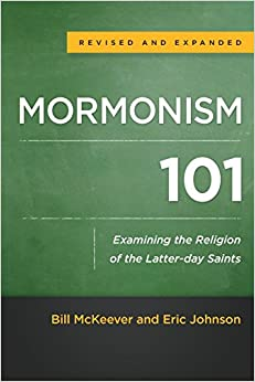 Mormonism 101: Examining The Religion Of The Latter-Day Saints