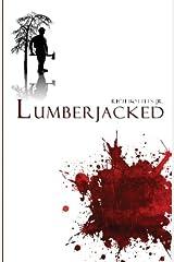 Lumberjacked Paperback