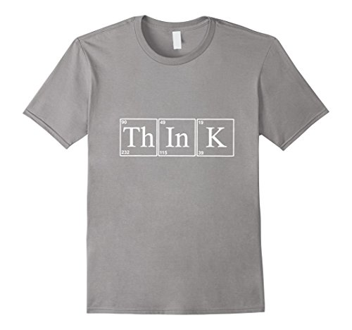 Mens Funny Th-In-K (Think) Chemistry / Elements T-shirt Large Slate