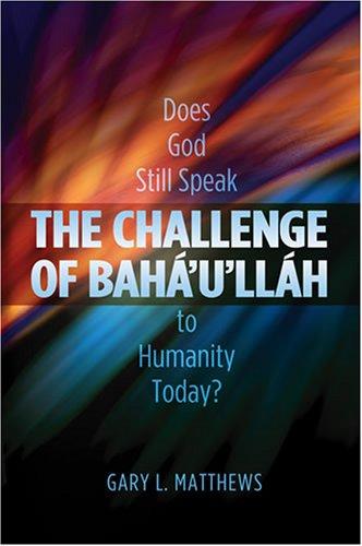 The Challenge of Baha'u'lluah