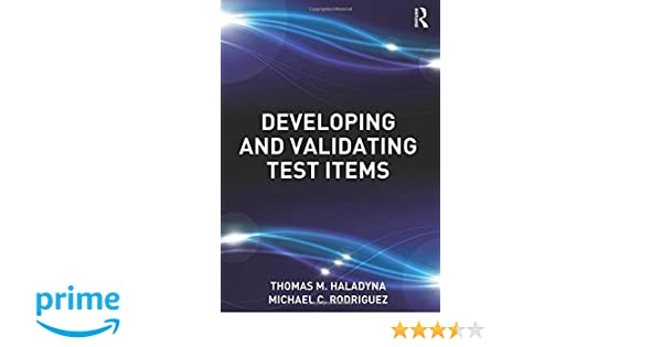 Developing and validating multiple-choice test items pdf
