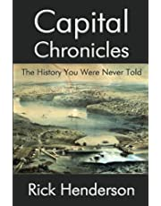 Capital Chronicles - The History You Were Never Told