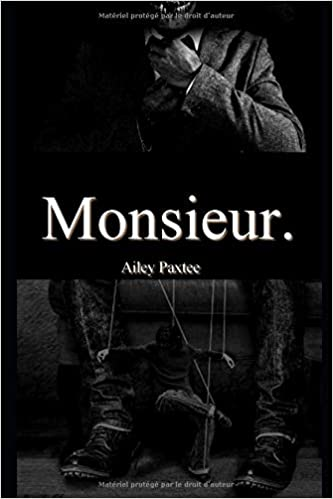 Ailey Paxtee - Monsieur. (2018) sur Bookys