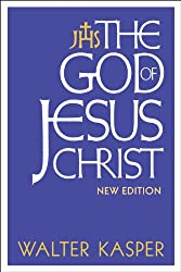 The God of Jesus Christ: New Edition